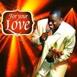 Sir Charles Jones, The Best of Sir Charles Jones - For Your Love