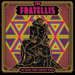 The Fratellis, In Your Own Sweet Time mp3