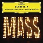 The Philadelphia Orchestra & Yannick Nezet-Seguin, Bernstein: Mass