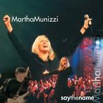 Martha Munizzi, Say the Name