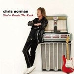 Chris Norman, Don't Knock the Rock mp3