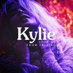 Kylie Minogue, Stop Me from Falling