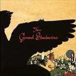 Gandalf Murphy & The Slambovian Circus of Dreams, The Grand Slambovians