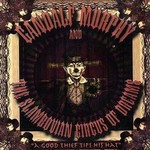 Gandalf Murphy & The Slambovian Circus of Dreams, A Good Thief Tips His Hat