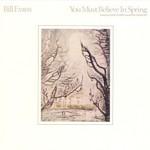 Bill Evans, You Must Believe In Spring