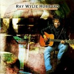 Ray Wylie Hubbard, Crusades of the Restless Knights mp3