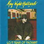 Ray Wylie Hubbard, Lost Train Of Thought mp3
