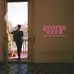 George Ezra, Staying at Tamara's
