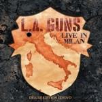 L.A. Guns, Made in Milan