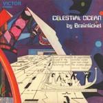 Brainticket, Celestial Ocean