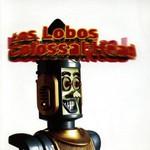 Los Lobos, Colossal Head