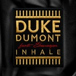 Duke Dumont, Inhale (feat. Ebenezer)