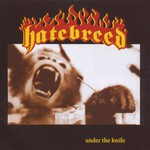 Hatebreed, Under the Knife