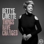 Bettye LaVette, Things Have Changed