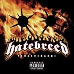 Hatebreed, Perseverance