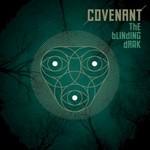 Covenant, The Blinding Dark
