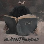 5ive, Me Against the World, Vol. 2