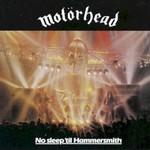 Motorhead, No Sleep 'Til Hammersmith
