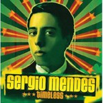 Sergio Mendes, Timeless