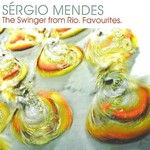Sergio Mendes, The Swinger From Rio: Favourites