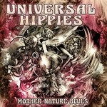 Universal Hippies, Mother Nature Blues
