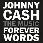 Various Artists, Johnny Cash: Forever Words mp3