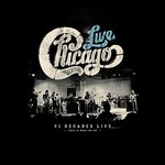 Chicago, Chicago: VI Decades Live (This Is What We Do)