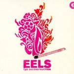 Eels, The Deconstruction