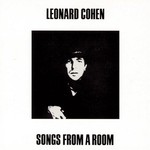 Leonard Cohen, Songs From a Room