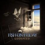 Fish on Friday, Godspeed mp3