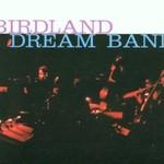 Maynard Ferguson, Birdland Dream Band