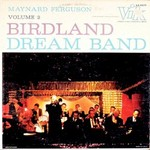 Maynard Ferguson, Birdland Dream Band, Vol. 2