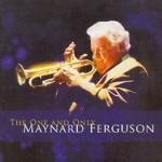 Maynard Ferguson, The One And Only Maynard Ferguson