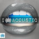 Various Artists, Ministry Of Sound: I Love Acoustic