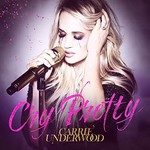 Carrie Underwood, Cry Pretty