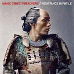 Manic Street Preachers, Resistance Is Futile