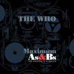 The Who, Maximum As & Bs