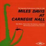 Miles Davis, Miles Davis At Carnegie Hall