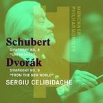 "Sergeu Celibidache, Munchner Philharmoniker, Schubert: Symphony No. 8, ""Unfinished"" - Dvorak: Symphony No. 9, ""From the New World"""
