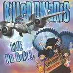 Killer Dwarfs, Live, No Guff!