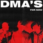 DMA's, For Now mp3