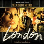 The Crystal Method, London mp3