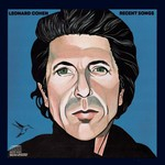 Leonard Cohen, Recent Songs