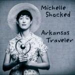 Michelle Shocked, Arkansas Traveler mp3