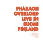 Pharaoh Overlord, Live in Suomi Finland