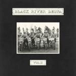 Black River Delta, Vol. II mp3