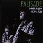 Parker Millsap, Palisade