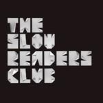The Slow Readers Club, The Slow Readers Club