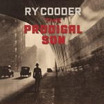 Ry Cooder, The Prodigal Son mp3