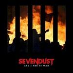 Sevendust, All I See Is War
